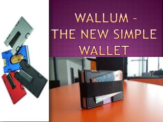 Wallum - The New Simple Wallet