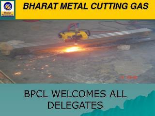 BHARAT METAL CUTTING GAS