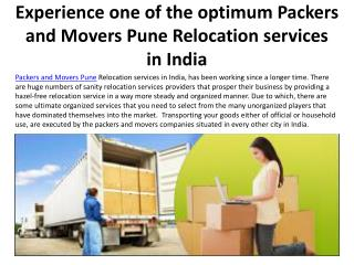 Experience one of the optimum Packers and Movers Pune Reloca