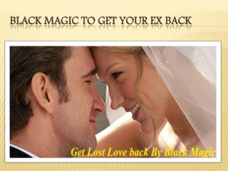 Black magic to get your ex back
