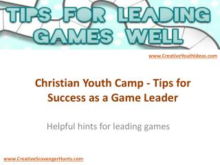 Christian Youth Camp - Tips for Success as a Game Leader