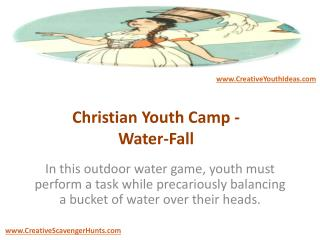 Christian Youth Camp - Water-Fall