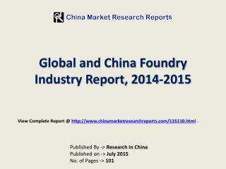 2015-2018 China and Global Foundry (Semiconductor Fabricatio
