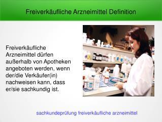 Freiverkäufliche Arzneimittel Schein