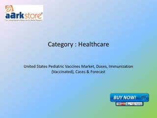 United States Pediatric Vaccines Market