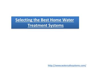 Selecting the Best Home Water Treatment Systems