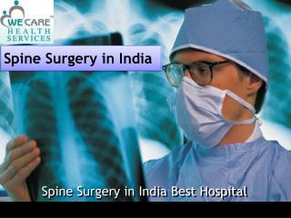 Spine Surgery India With Best Indian Spine Surgeons