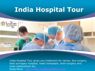 India Hospital Tour Best For All Treatment in India