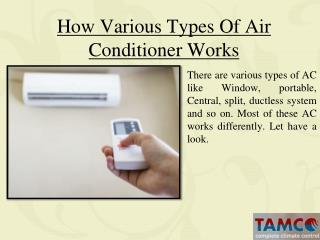 How various Air conditioner works?