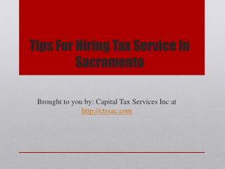 Tips For Hiring Tax Service In Sacramento