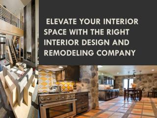 Elevate Your Interior Space With The Right Interior Design A