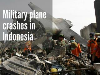 Military plane crashes in Indonesia