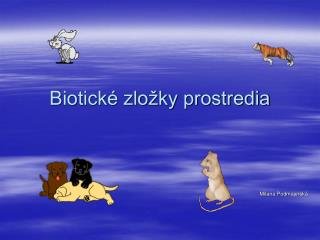 Biotick  zlo ky prostredia