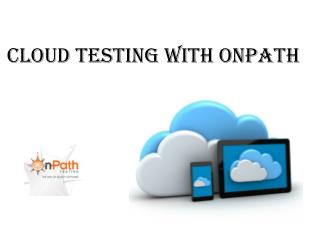 Cloud Testing With OnPath