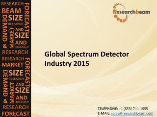 Global Spectrum Detector Industry 2015