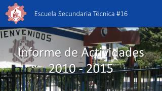Informe de Actividades 2012 - 2015