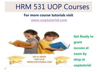 HRM 531  UOP Tutorial / Uoptutorial