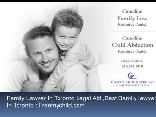 Family Lawyer In Toronto Legal Aid ,Best Bamily Iawyer In To