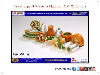 Wide range of Sweets in Mumbai - MM Mithaiwala