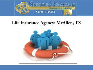 Life Insurance Agency: McAllen, TX