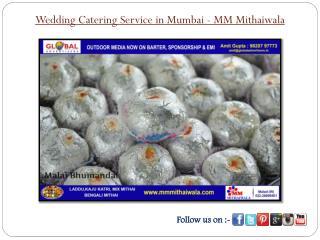 Wedding Catering Service in Mumbai - MM Mithaiwala