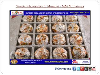Sweets wholesalers in Mumbai - MM Mithaiwala
