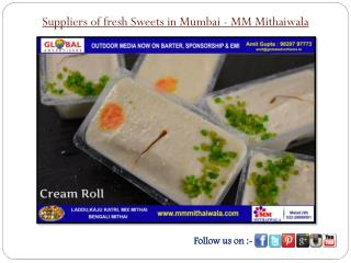Suppliers of fresh Sweets in Mumbai - MM Mithaiwala