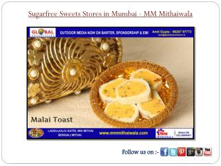 Sugarfree Sweets Stores in Mumbai - MM Mithaiwala