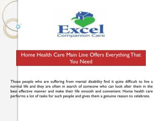 Home Health Care Main Line Offers Everything That You Need