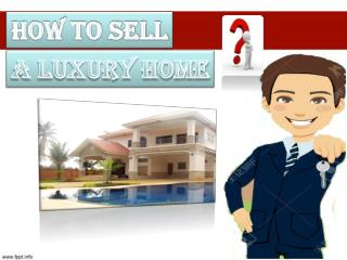How to Sell a Luxury Home?