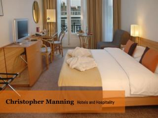 Christopher Manning  Hotels and Hospitality