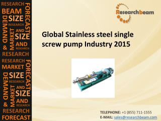 Global Stainless steel single screw pump Industry 2015