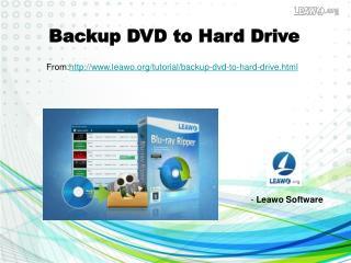 Backup DVD to Hard Drive