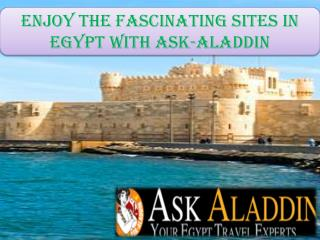 Enjoy the fascinating sites in Egypt with ASK-ALADDIN