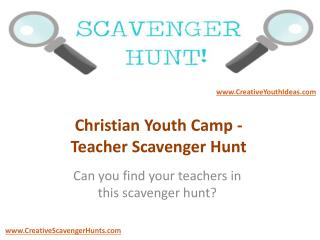 Christian Youth Camp - Teacher Scavenger Hunt