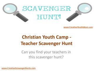 Christian Youth Camp - Teacher Scavenger Hunt