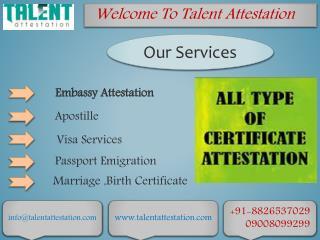 Embassy Certificate Attestation in Ahmedabad, Pune, Mumbai,