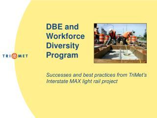DBE and Workforce Diversity Program