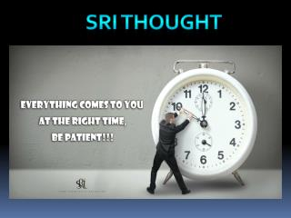 SRI  Thought