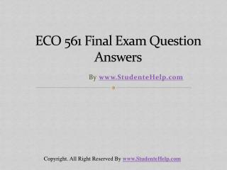 ECO 561 Final Exam Latest UOP Final Exam Questions With Answ