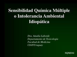 Sensibilidad Qu mica M ltiple o Intolerancia Ambiental Idiop tica