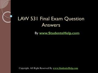 LAW 531 Final Exam Latest University of Phoenix Tutoring
