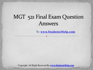 MGT 521 Final Exam Latest University of Phoenix