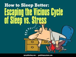 How to Sleep Better: Escaping the Vicious Cycle of Sleep vs.