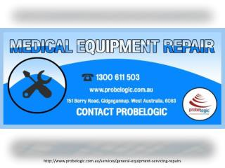 Medical equipment repair