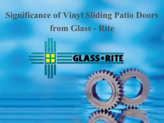 Significance of Vinyl Sliding Patio Doors from Glass - Rite