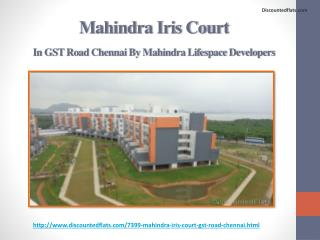 Mahindra Iris Court at Chennai - PPT
