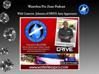 The Waterless Pro Zone Episode #2
