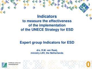 Indicators  to measure the effectiveness  of the implementation  of the UNECE Strategy for ESD   Expert group Indicators