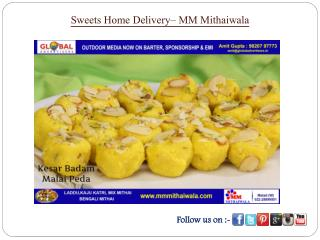 Sweets home delivery- MM Mithaiwala